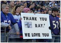 Fans showing appreciation for Ray Lewis